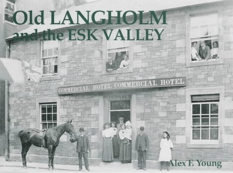 Old Langholm and the Esk Valley PDF