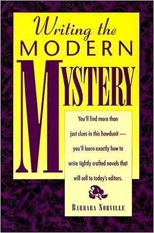 Writing The Modern Mystery Genre Writing Series Barbara Norville