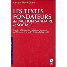 TEXTES FONDATEURS DE ACTION SANITAIRE ET SOCIALE