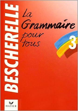 BESCHERELLE GRAMMAIRE POUR TOUS PDF