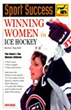 Winning Women in Ice Hockey, Marlene Targ Brill, 0764111159