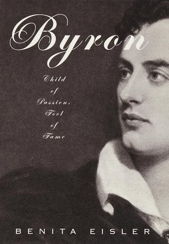 Byron: Child of Passion, Fool of Fame pdf