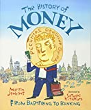 img - for The History of Money: From Bartering to Banking book / textbook / text book