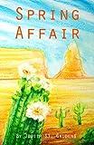 Spring Affair, Judith St. Gaudens, 1482076802