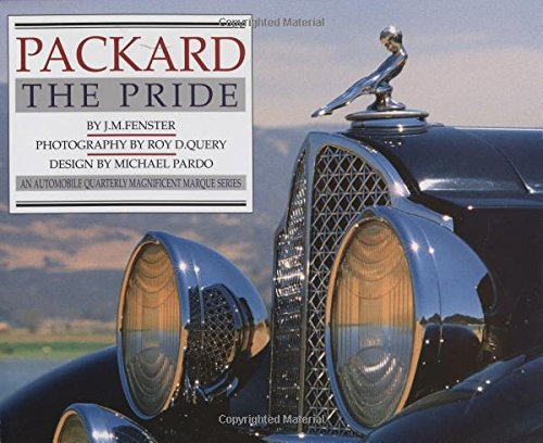 Packard: The Pride (An Automobile Quarterly Magnificent for sale  Delivered anywhere in USA