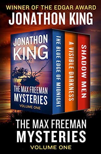 The Max Freeman Mysteries Volume One: The Blue Edge of Midnight, A Visible Darkness, and Shadow Men cover