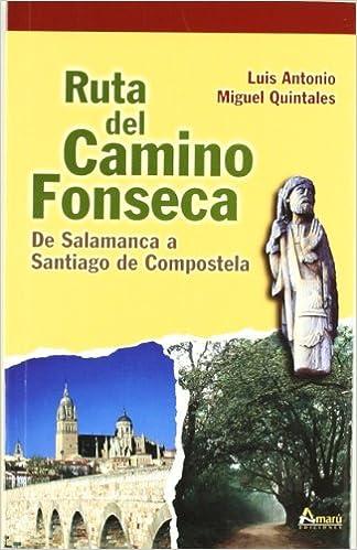 Ruta Del Camino De Fonseca Paseos Y Rutas Seri. Mayor ...