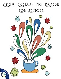 Easy Coloring Books For Seniors Large Print