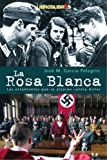 img - for La Rosa Blanca (Spanish Edition) book / textbook / text book