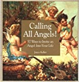 Calling All Angels, Joyce Keller, 1559724498