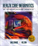 img - for Health Care Informatics: An Interdisciplinary Approach (Book + Web Course) book / textbook / text book