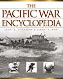 The Pacific War Encyclopedia, James F. Dunnigan and Albert A. Nofi, 0816043930