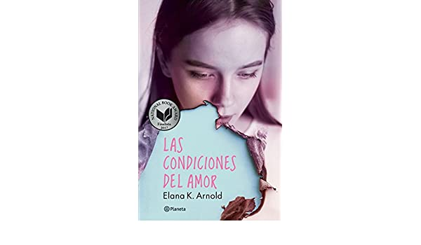 Amazon.com: Las condiciones del amor (Spanish Edition) eBook: Elana K. Arnold: Kindle Store