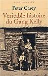 La Véritable Histoire du Gang Kelly par Carey