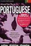 Pigeon Portuguese: Almost Get by in Portuguese