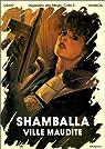 Légendes des Méga-Cités, tome 2 : Shamballa, ville maudite par Grant