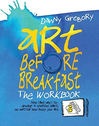 Art Before Breakfast: The Workbook