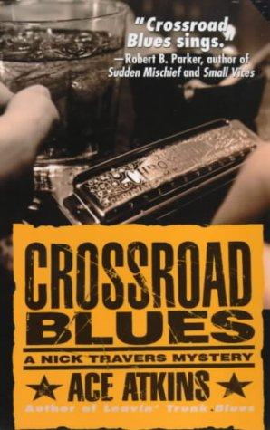 Crossroad Blues (Nick Travers)