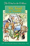 The Wind in the Willows: Mr Toad in Trouble (Wind in the Willows Library)