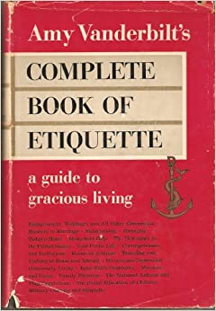 Amazon.com: Amy Vanderbilt's complete book of etiquette: A