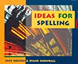 Ideas for Spelling, Faye Bolton and Diane Snowball, 0435088017