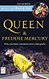 Queen & Freddie Mercury (Mitos del Rock & Roll) (Spanish Edition)