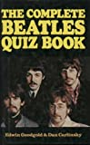 Complete Beatles Quiz Book, Outlet Book Company Staff and Random House Value Publishing Staff, 0517387700