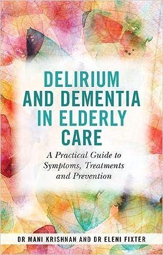 Delirium and Dementia in Elderly Care: A     - Amazon com