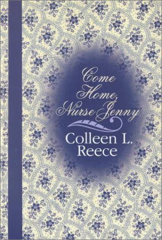 0786225807 - Colleen L. Reece: Come Home, Nurse Jenny (Thorndike Candlelight Romance in Large Print) - Libro