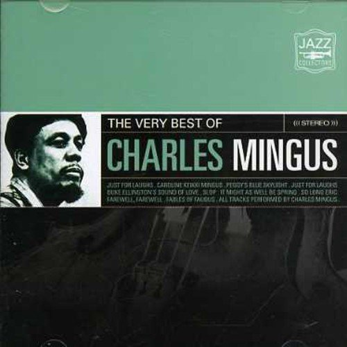 Very Best of Mingus, Charles (The Very Best Of Charles Mingus)