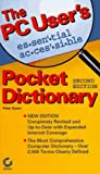 The PC User's Essential Accesible Pocket Dictionary, Peter Dyson, 0782116841