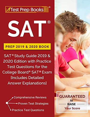 SAT Prep 2019 & 2020 Book: SAT Study Guide 2019 & 2020 Edition with Practice Test Questions for the College Board SAT Exam [Includes Detailed Answer Explanations] (Best Psat Study Guide)