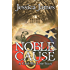 Noble Cause: A Civil War Love Story: Romantic Military Fiction (Military Heroes Through History Book 1)
