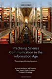 Practising Science Communication in the Information Age, , 0199552673