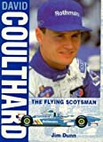 David Coulthard - The Flying Scotsman