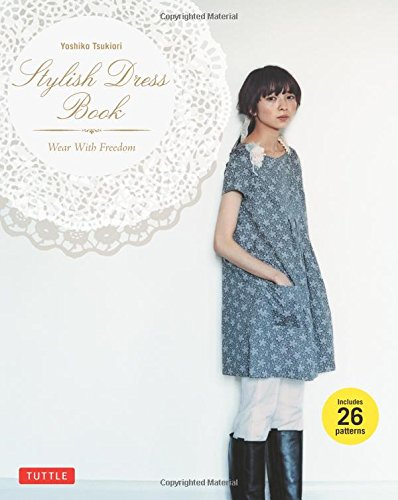 [Stylish Dress Book: Wear with Freedom] (Costumes Nps)