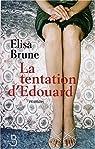 La Tentation d'Edouard par Brune