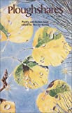 Ploughshares Spring 1988 : Poetry and fiction issue edited by Maxine Kumin, , 0933277873