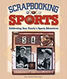 Scrapbooking Sports, Andrea Zocchi and Kerry Arquette, 1579907369