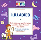 Lullabies: 15 Traditional and Christian Lullabies from Around the World