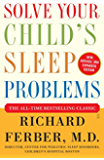 Solve Your Child's Sleep Problems: Revised Edition: New, Revised, and Expanded Edition