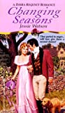 Changing Seasons, Jessie Watson and Kensington Publishing Corporation Staff, 0821762915