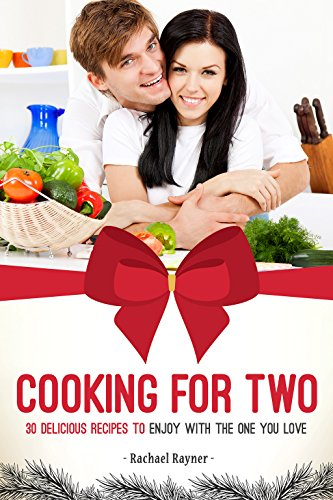 Cooking for Two: 30 Delicious Recipes to Enjoy with the One You Love (Atk Cooker Slow)