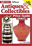 Warman's Antiques and Collectibles Price Guide, Ellen Tischbein Schroy, 0896893170