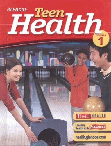 Teen Health, Course 1, Student Edition by McGraw-Hill Education