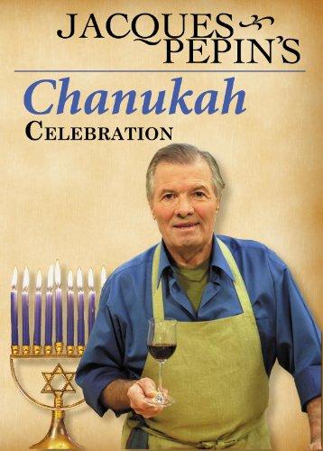 (Jacques Pepin's Chanukah Celebration)