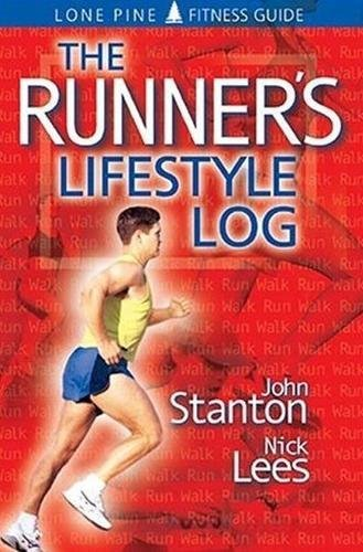 e7d330ad830f6 The Runner's Lifestyle Log: John Stanton, Nick Lees: 9781551051307 ...