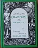 The Story of the Champions of the Round Table, Howard Pyle, 0684181711