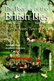 The Peoples of the British Isles: A New History. From Prehistoric Times to 1688