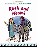 Ruth and Naomi, Jean Marzollo, 0316741396